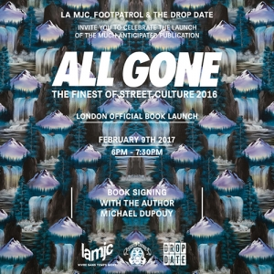 ALL GONE 2016 BOOK LAUNCH FOOTPATROL