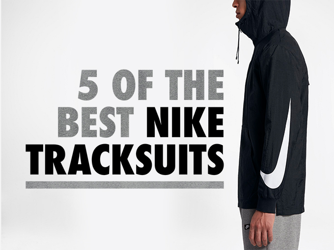 BEST NIKE TRACKSUITS