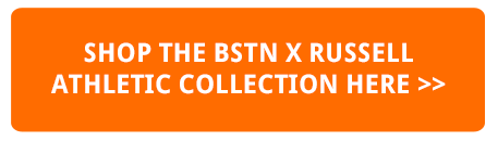 SHOP THE BSTN X RUSSELL ATHLETIC COLLECTION HERE