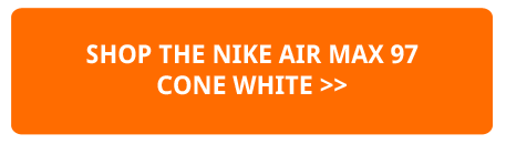586126c43f4 The NIKE AIR MAX 97 CONE WHITE is AVAILABLE NOW. Hit the banner below to shop  the release at NIKE today. Nike Air Max 97 Core White