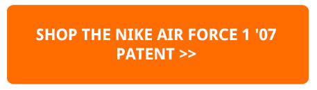 Available Now: Nike WMNS Air Force 1 07 Patent The Drop Date